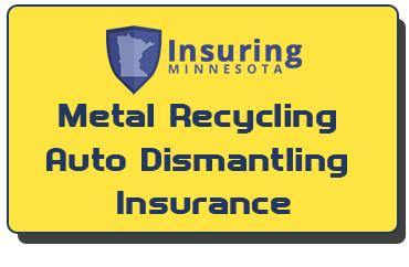 Minnesota Metal Recycling Auto Dismantling Insurance