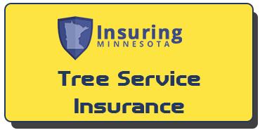 Minnesota Tree Service Insurance