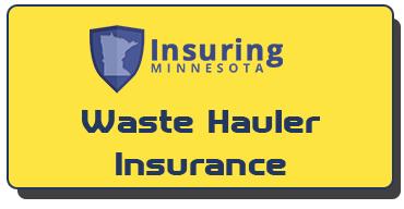 Minnesota Waste Hauler Insurance